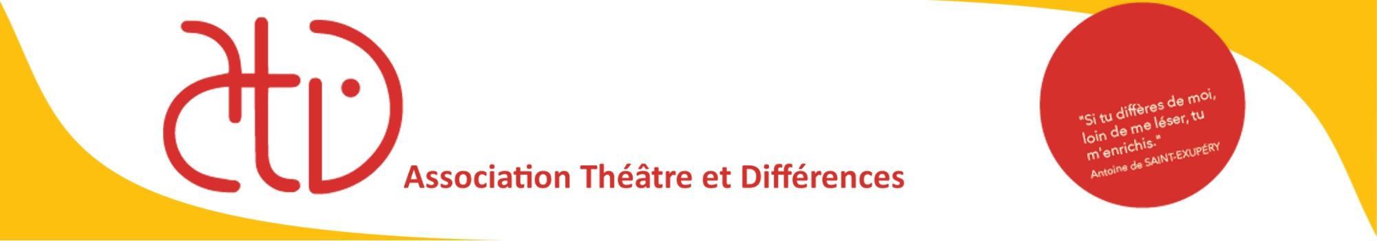 Association Théâtre et Différences